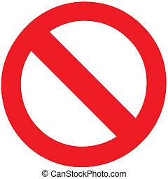 tiltott, abbahagy, jelkép, sáv, aláír