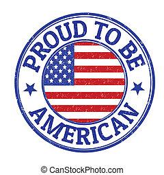 timbre, être, américain, fier