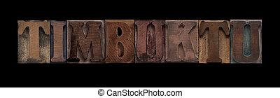 Timbuktu in old wood type