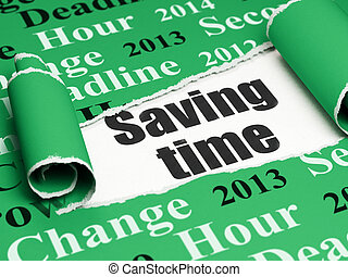 Time concept: black text Saving Time under the piece of  torn paper