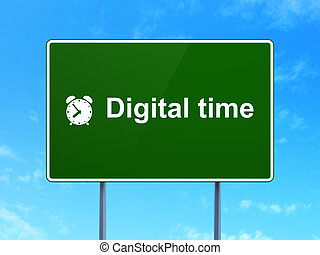 Time concept: Digital Time and Alarm Clock on road sign background