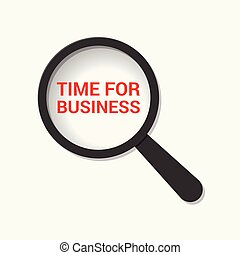 Time Concept: Magnifying Optical Glass With Words Time For Business