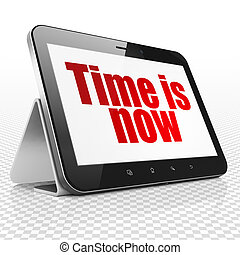 Time concept: Tablet Computer with Time is Now on display
