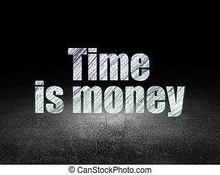 Time concept: Time Is money in grunge dark room