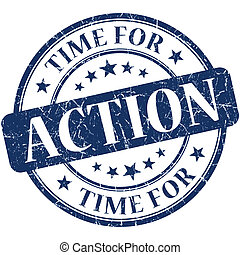 Time for action blue round grungy vintage isolated rubber...