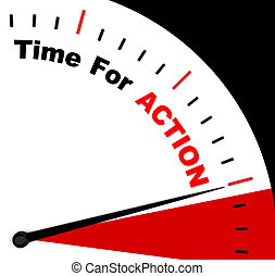 Time for Action Clock Says To Inspire And Motivate