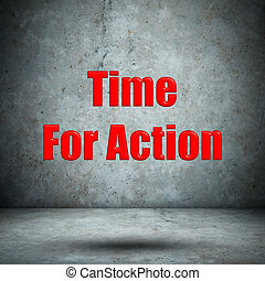 Time For Action concrete wall