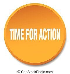time for action orange round flat isolated push button