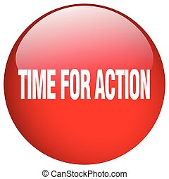 time for action red round gel isolated push button
