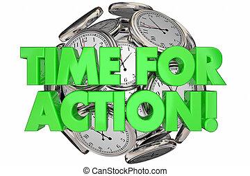 Time for Action Ticking Clocks Urgent Message Words 3d Illustration