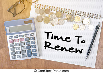 Time For Action time to Change (time to renew) A finance...