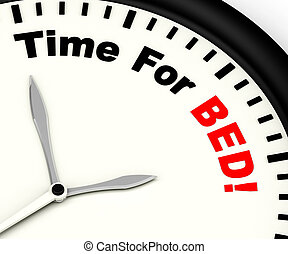 Time for Bed Showing Insomnia Or Tiredness - Time for Bed...
