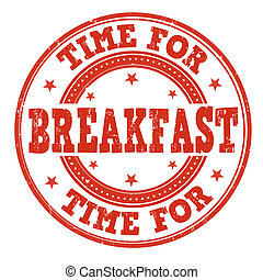 Time for breakfast stamp - Time for breakfast grunge rubber...