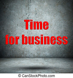 Time for business concrete wall