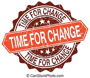 time for change orange round grunge stamp on white