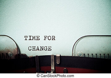 Time for change phrase