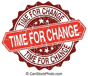 time for change red round grunge stamp on white