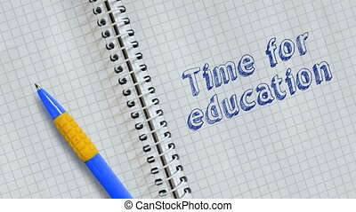 Time for education - Text time for education handwritten on...