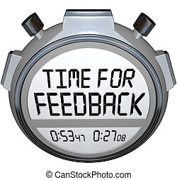Time for Feedback Words Stopwatch Timer Seeking Comments - A...