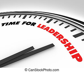 Time for Leadership - Clock - White clock with words Time...
