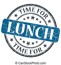 Time for lunch blue grunge textured vintage isolated stamp