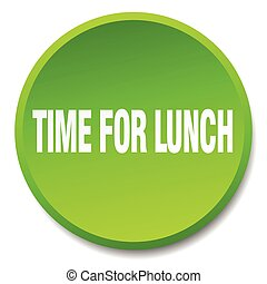 time for lunch green round flat isolated push button