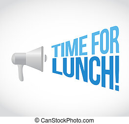 time for lunch loudspeaker text message