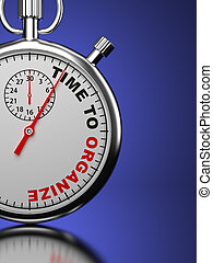 Time For Organize, Business Concept. - Time For Organaize,...