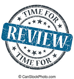 Time for review blue grunge textured vintage isolated stamp