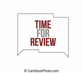 time for review chat bubbles. Illustration design graphic