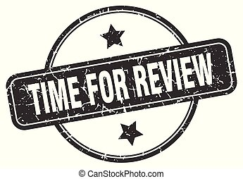 time for review grunge stamp - time for review round vintage...