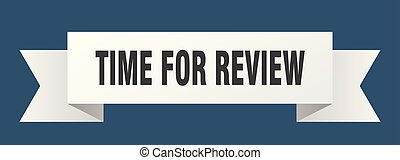 time for review ribbon. time for review isolated sign. time ...