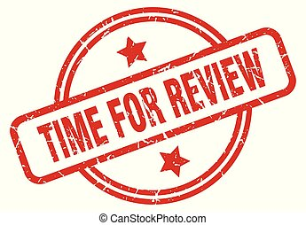 time for review round grunge isolated stamp
