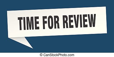time for review speech bubble. time for review sign. time ...