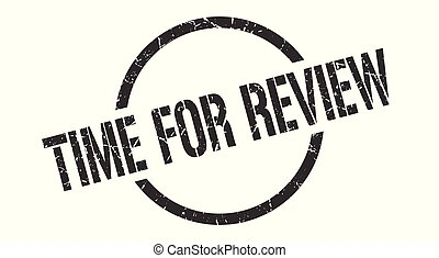 time for review stamp - time for review black round stamp