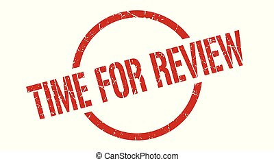time for review stamp - time for review red round stamp