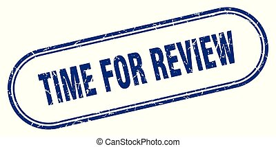 time for review stamp. time for review square grunge sign. ...