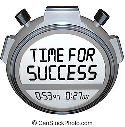 Time for Success Words Stopwatch Timer Win Race