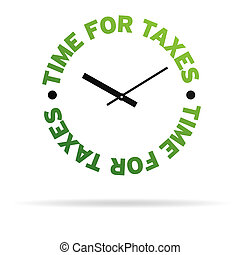 Time for taxes - High resolution clock with the words time...