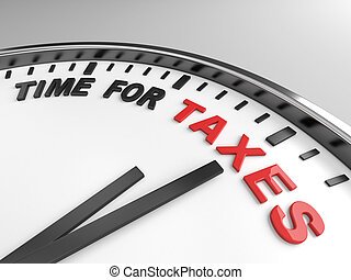 Time for taxes - Clock with words time for taxes on its face