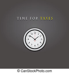 Time for taxes - Wall clock with text time for taxes. Vector...