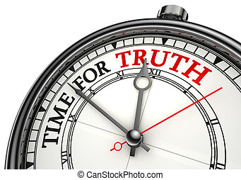 time for truth concept clock closeup on white background with red and black words