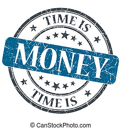 Time is money blue grunge textured vintage isolated stamp