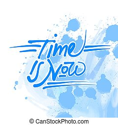 Time is now quote sketch