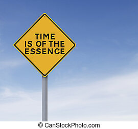Time Is Of The Essence - Conceptual road sign on Time