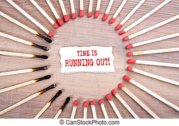 Time is running out. Planning, management, business and opportunity concept