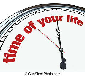 Time of Your Life - Ornate Clock - An ornate clock with the...