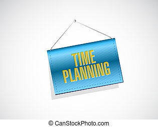 time planning banner sign concept