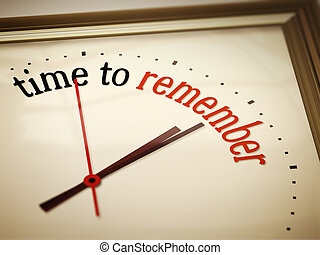 time ro remember - An image of a nice clock with time to...