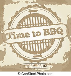 Time to BBQ grunge background with label